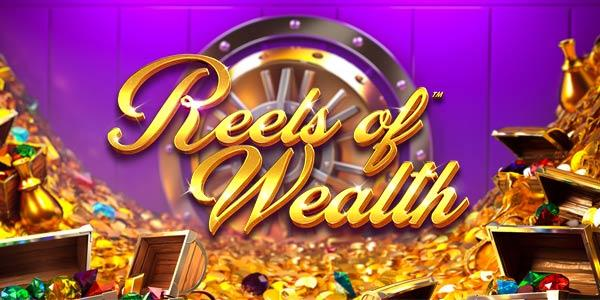 reels of wealth slot betsoft